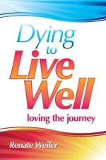 Dying to Live Well